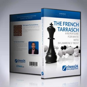 The French Tarrasch: A repertoire for White - IM Lawrence Trent