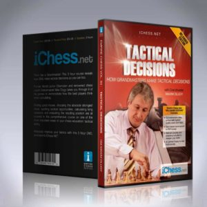 Tactical Decisions - GM Maxim Dlugy