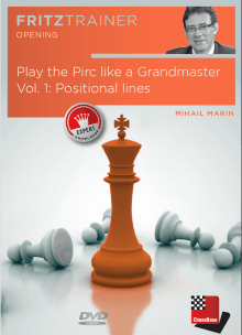 Play the Pirc like a Grandmaster Vol. 1: Positional lines - GM Mihail Marin