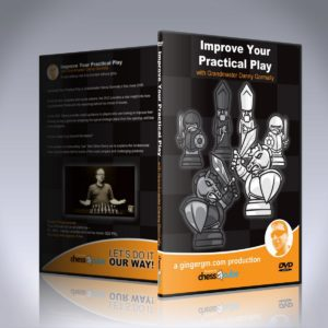 Improve Your Practical Play - GM Danny Gormally