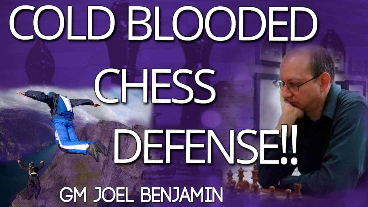 Cold-Blooded-Chess-Defense-with-Peter-Svidler!-GM-Joel-Benjamin