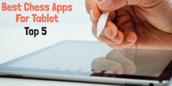 This article is about the 5 best chess apps for tablets.