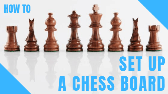 Learn How To Set Up A Chess Board With Our Step-by-step Guide