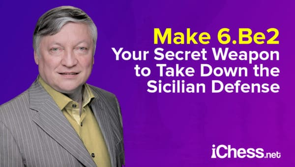 Make 6be2 your secret weapon to take down the Sicilian Defense